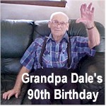 See Pictures and Book from Grandpa Dale's 90th Birthday